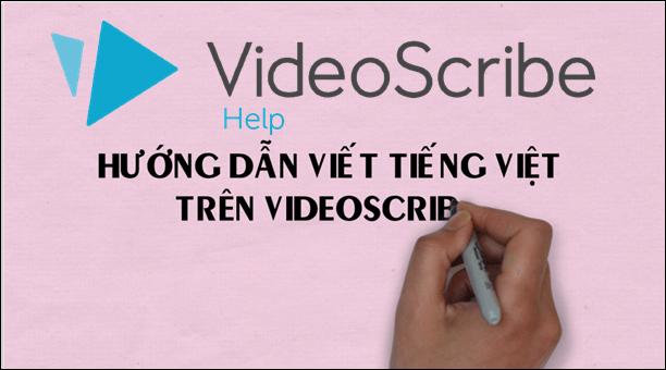 viết tiếng Việt trên VideoScribe