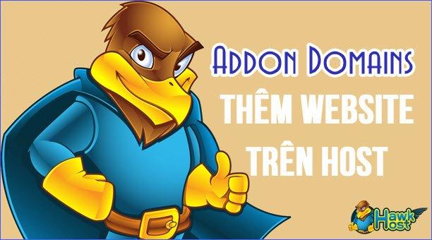 thêm Domain và tạo Website trên Hawk Host