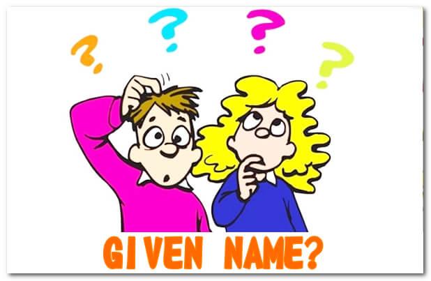 Given name là gì?