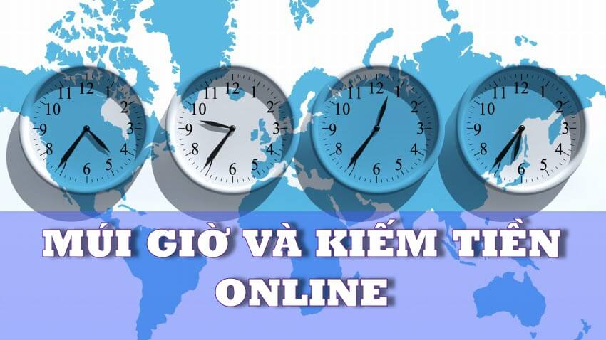 múi giờ và kiếm tiền online
