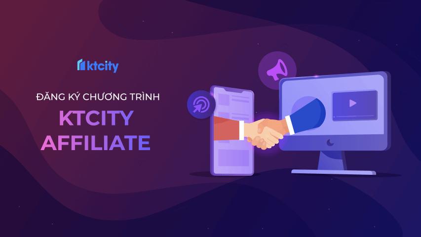 kiếm tiền với ktcity affiliate