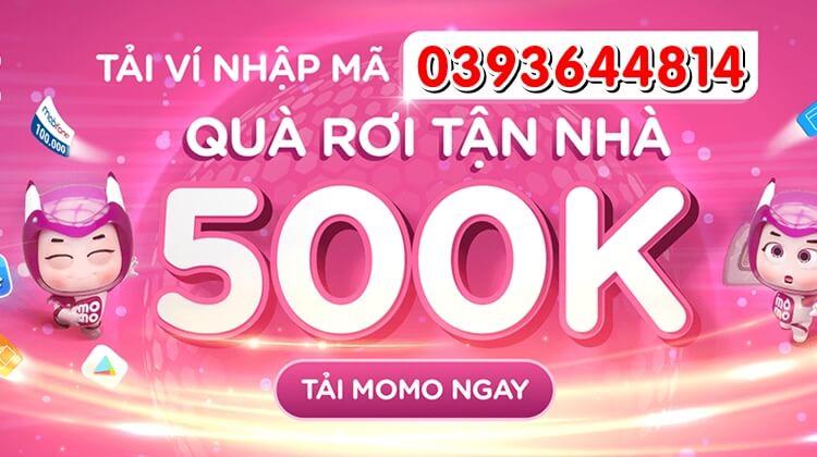 nhập mã khuyến mãi MoMo nhận quà 500k
