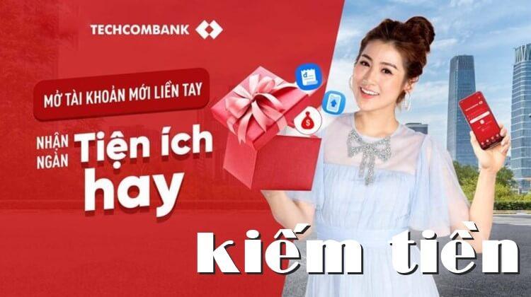 kiếm tiền với Techcombank
